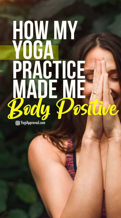 My Gastric Bypass Didn't Improve My Body Image, But Yoga Did: Here Are 5 Ways Yoga Cultivates Body Positivity