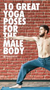 10 Yoga Poses for Men – Guys Are You Practicing These?