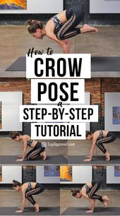 Learn How to Master Crow Pose With This Step-By-Step Yoga Tutorial