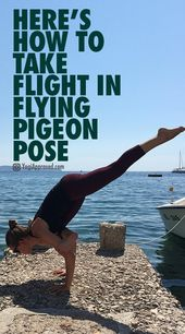 Here's How to Take Flight in Flying Pigeon Pose