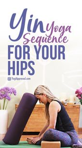 Practice This Juicy Yin Yoga Sequence to Release Your Tight Hips