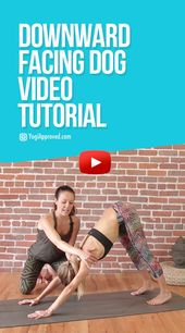Curious About Your Alignment In Down Dog? Watch This Yoga Pose Tutorial (Video)