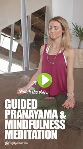 Guided Pranayama and Mindfulness Meditation for a Calm and Peaceful Mind (Video)