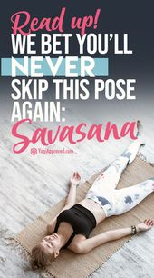 You'll Never Skip Corpse Pose Again When You Hear These Benefits of Savasana