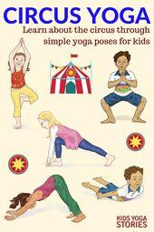 5 Circus Yoga Poses for Kids + Printable Poster   Kids Yoga Stories
