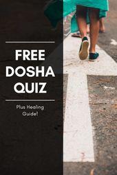 Free Dosha Quiz (plus healing guide!)