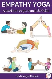 Free Poster!  Empathy partner yoga poses for kids. Teach empathy through movement! Kids Yoga Stories
