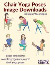 40 Kid-Friendly Chair Yoga Poses - Kids Yoga Stories | Yoga stories for kids