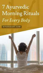 7 Ayurvedic Morning Rituals For Every Body