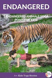 5 Endangered Animals Yoga Poses for Kids