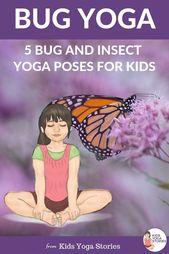 Bug Yoga for Kids