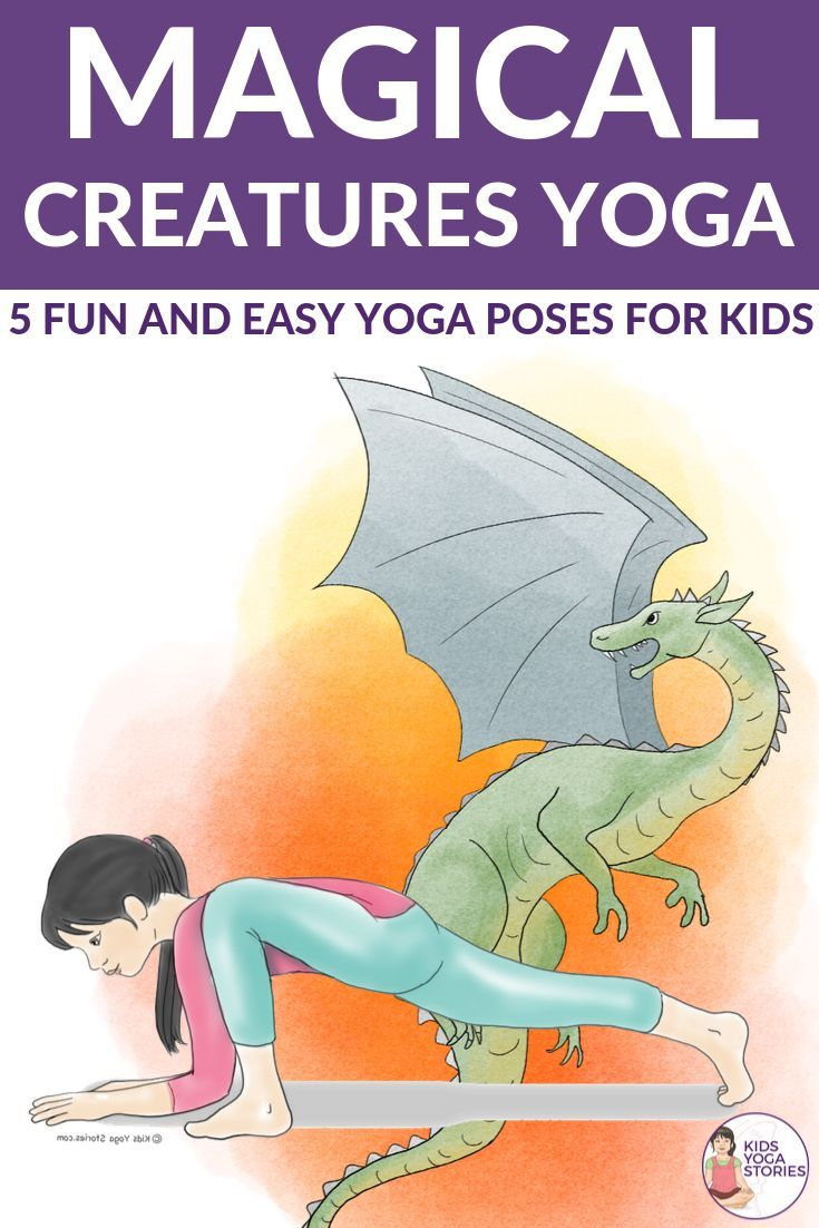 5 Magical Creatures Yoga Poses for Kids