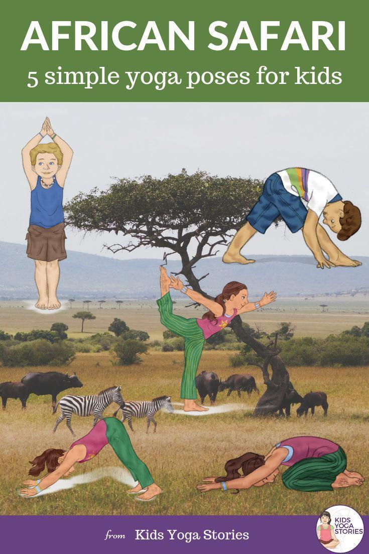 5 African Safari Animals Yoga Poses for Kids   Easy and fun yoga poses