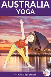 Australia for Kids: Learn about Australia through Yoga Poses for Kids!