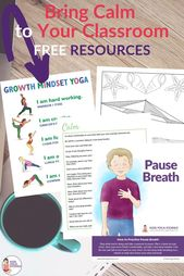 FREE growth mindset yoga, meditation and breathing poster to bring CALM to your classroom!