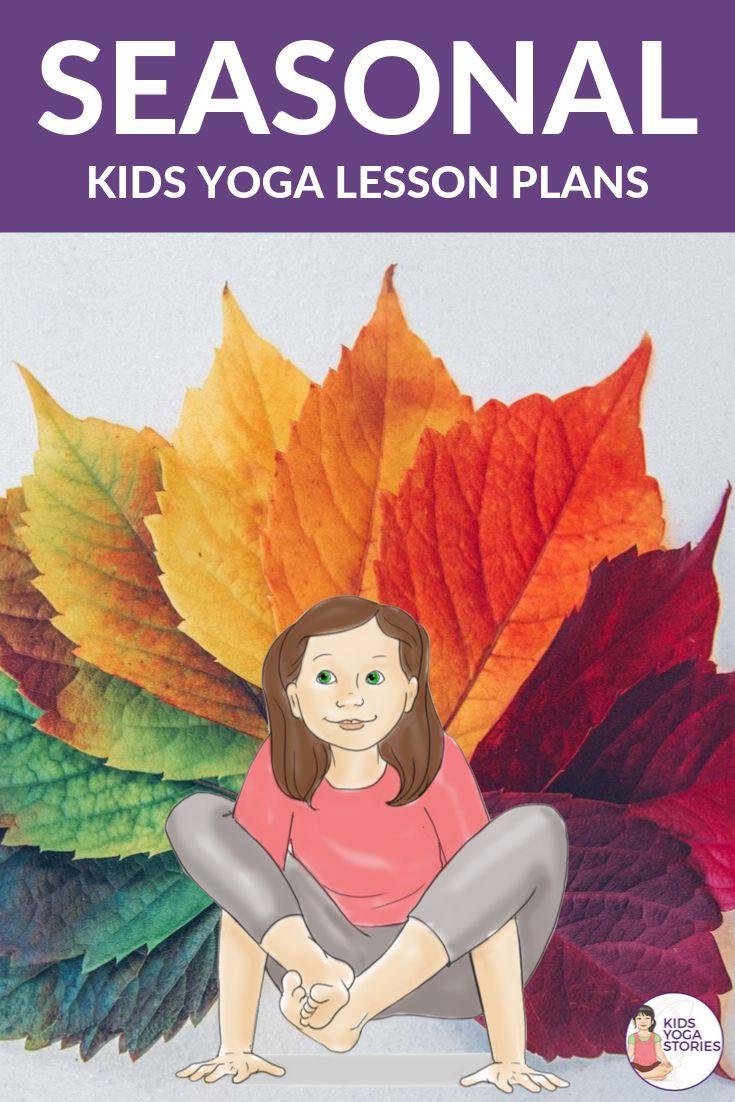 Seasonal Yoga Lesson Plans for Kids