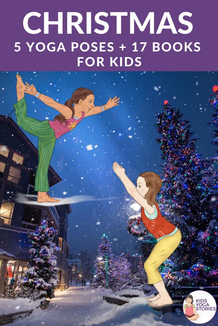 5 Christmas Yoga Poses for Kids (Printable Poster)