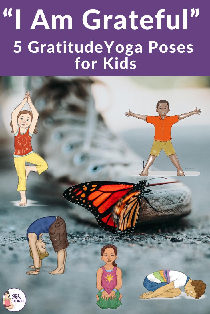 5 Yoga Poses for Grateful Kids | Kids Yoga Stories