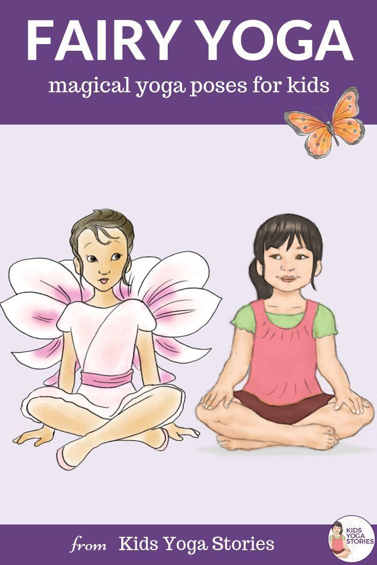Fairy Yoga (Printable Poster) - Kids Yoga Stories   Yoga resources for kids