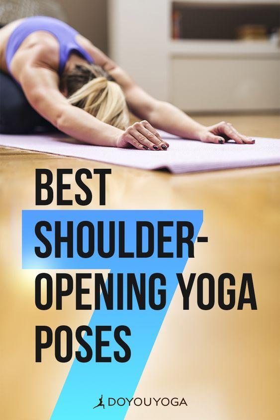 7 Best Shoulder-Opening Yoga Poses