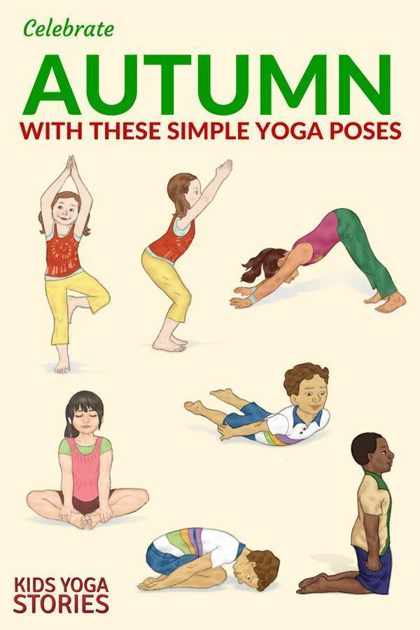10 Autumn Yoga Poses for Kids (+ Printable Poster) - Kids Yoga Stories | Yoga resources for kids