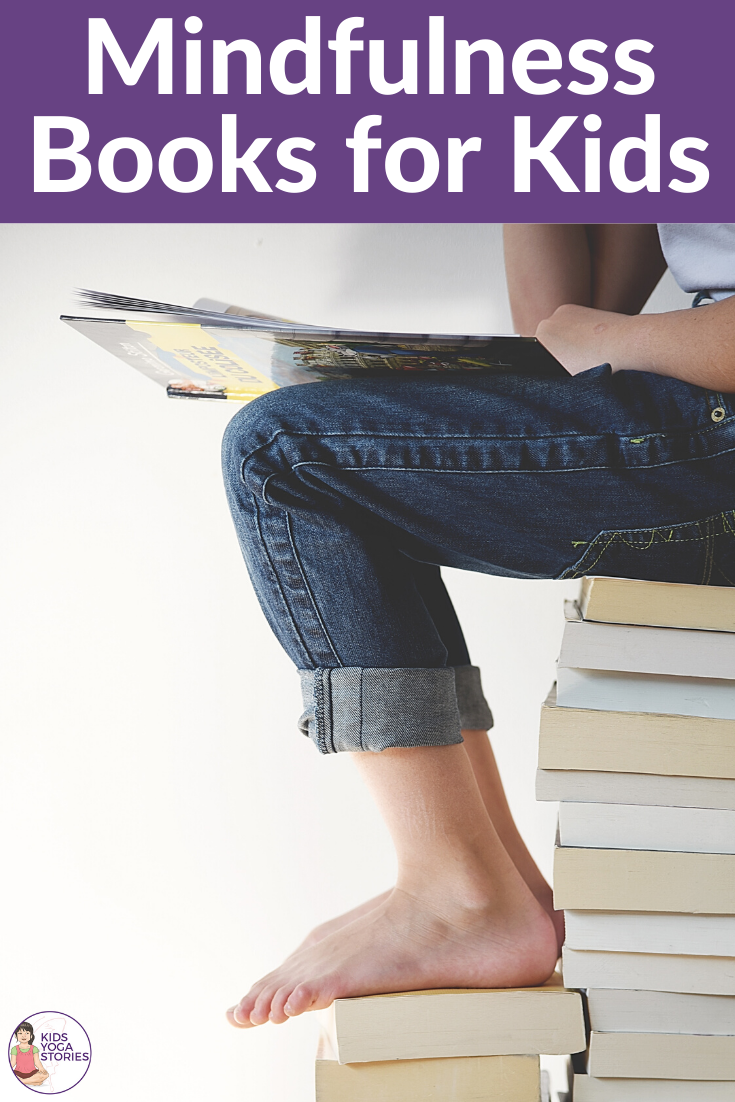 10 Mindfulness Books for Kids to Easily Add to Your Curriculum | Kids Yoga Stories