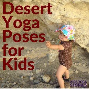 5 Desert Yoga Poses and 5 Desert Books for Kids (Printable Poster)