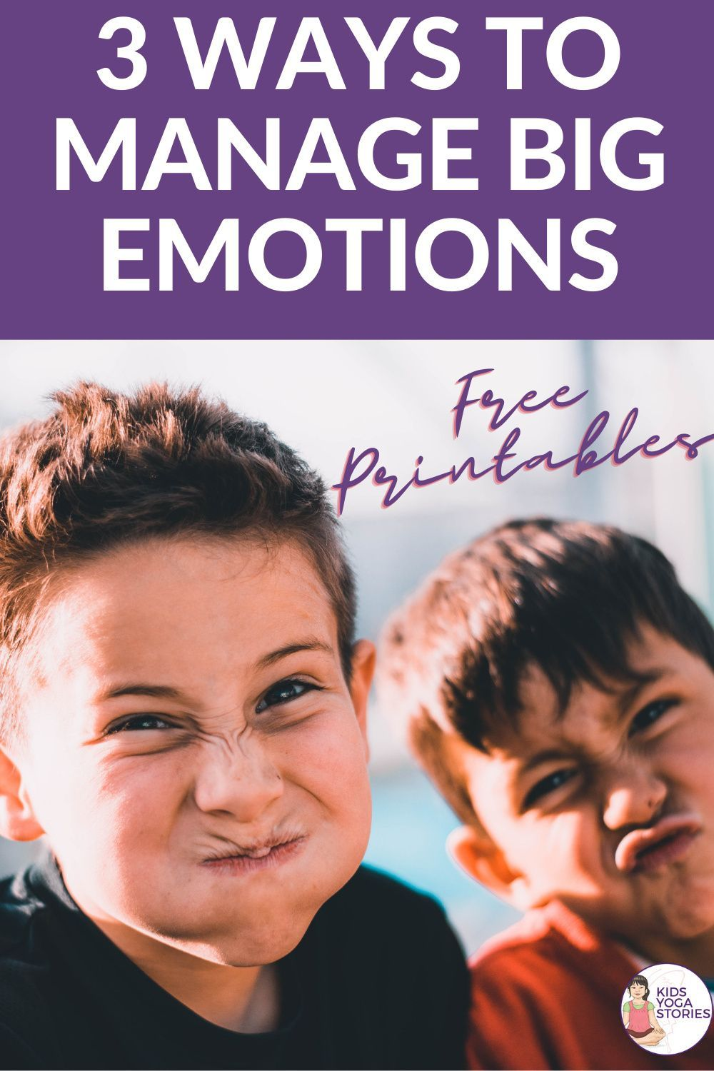 3 Ways to Manage Big Emotions - Kids Yoga Stories   Yoga resources for kids
