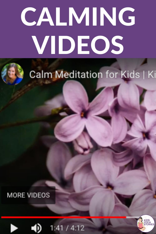 Calming Videos for Kids