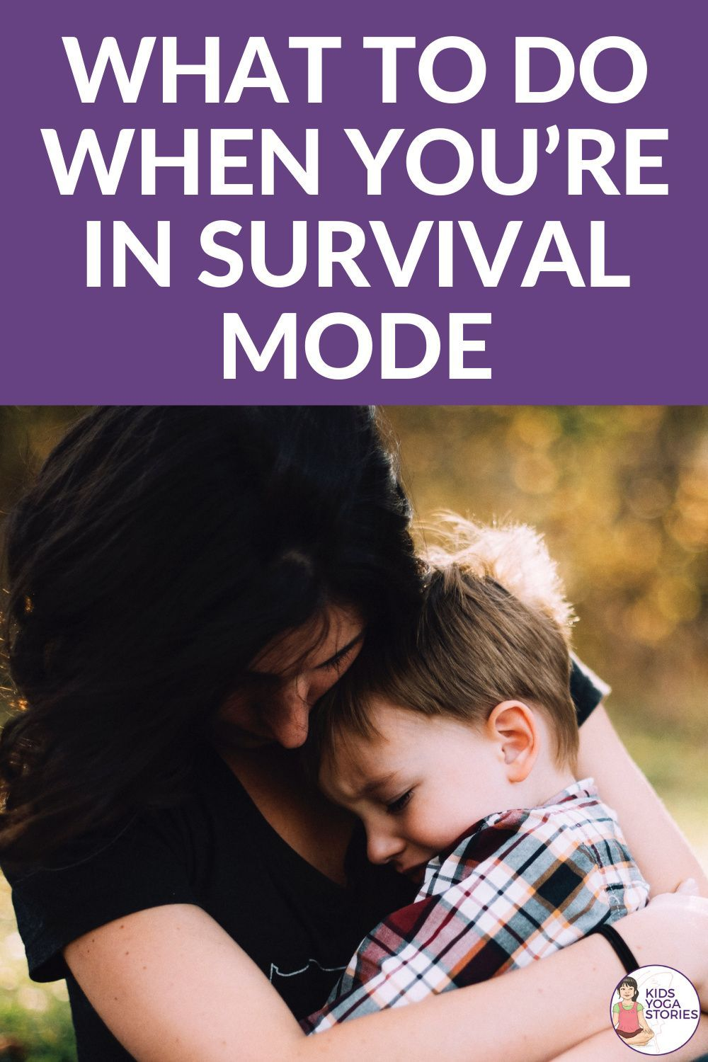 What To Do When You're In Survival Mode   Kids Yoga Stories